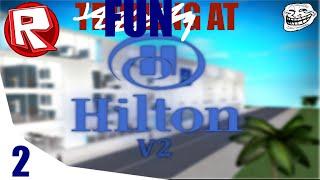 ROBLOX Fun at Hilton Hotel 2