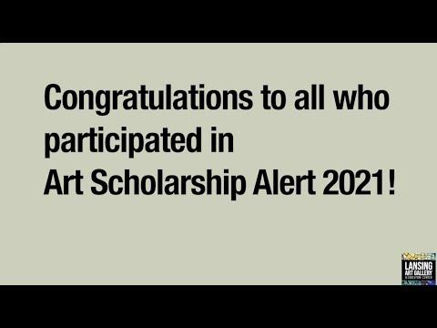 Art Scholarship Alert 2021 Congratulations