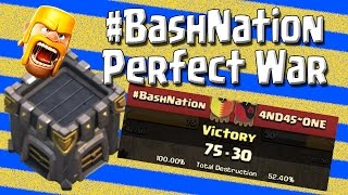 Clash of Clans - War Recap - #BashNation Perfect War 25v25 - 3 Stars Everywhere