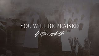 You Will Be Praised - Darlene Zschech (Official Lyric Video)