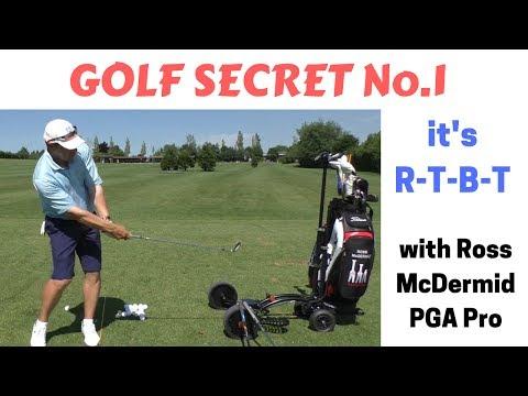 "The 4 secrets of a Great Golf Swing - ""R - T - B - T"" !!"
