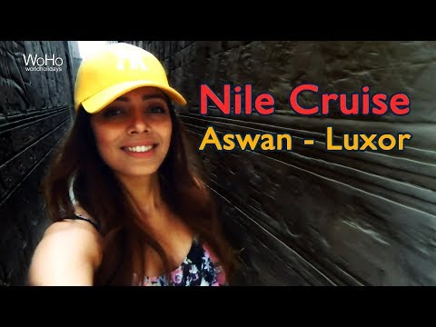 Egypt Travel Diaries | Nile Cruise - Aswan to luxor |