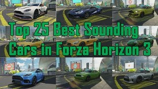 Top 25 Best Sounding Cars in Forza Horizon 3