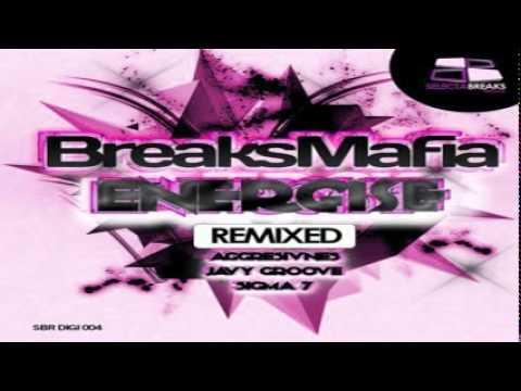 BreaksMafia   * Energise * (Aggresivnes remix)