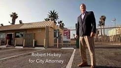 Vote Bob Hickey for City Attorney