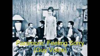 Paramore Feeling Sorry GUY VOICE