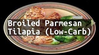 Recipe Broiled Parmesan Tilapia (Low-Carb)