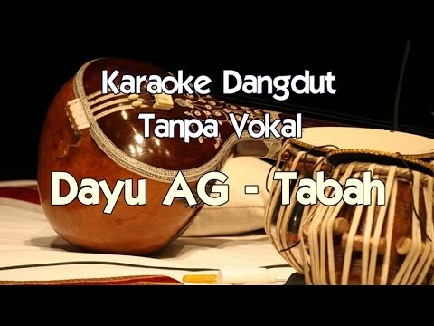 Karaoke Dayu AG - Tabah (Tanpa Vokal)