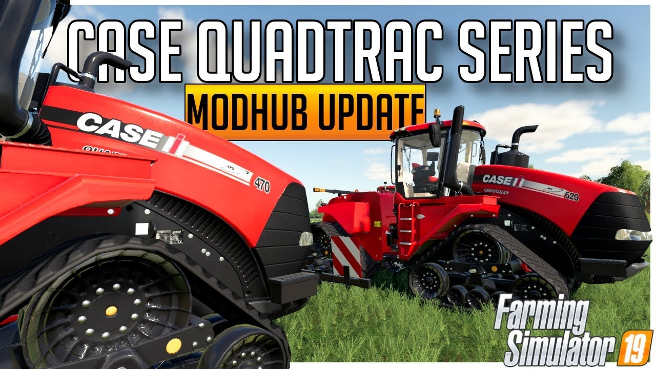 NEW CASE QUADTRAC TRACTOR MODS | MODHUB UPDATE | FARMING SIMULATOR 19