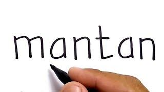 Video KEREN, cara menggambar MANTAN dari kata mantan. download MP3, 3GP, MP4, WEBM, AVI, FLV November 2018