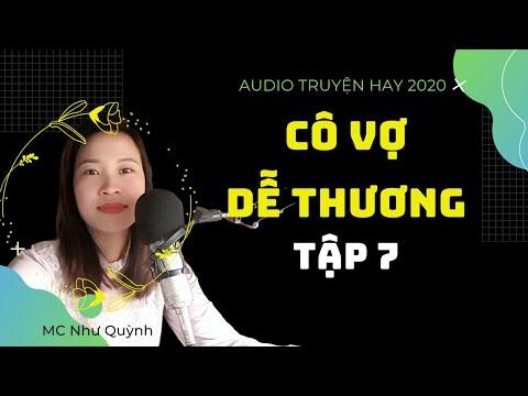 tập 7 Cô Vợ Dễ Thương Mc Như Quỳnh | truyện tâm lý xã hội hay nhất 2020!