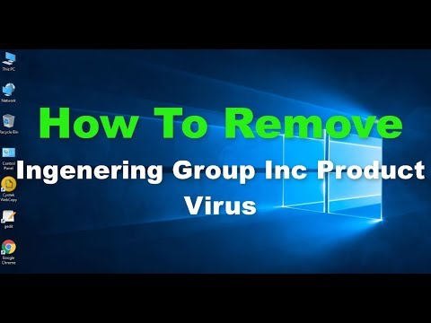 How To Delete Ingenering Group Inc Product Virus From PC