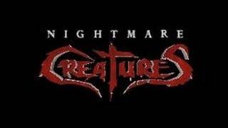 Nightmare Creatures Episode 1