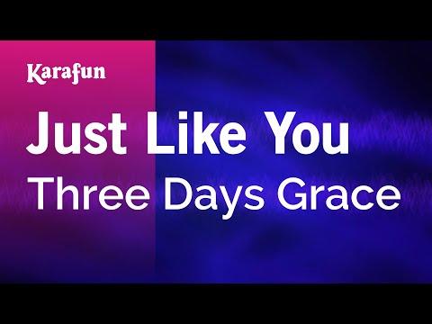 Karaoke Just Like You - Three Days Grace *