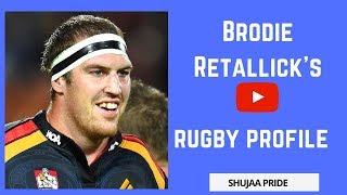 Brodie Retallick - Rugby Profile | Tribute | Highlights | Arena | Reaction | Wife | Interview | Try
