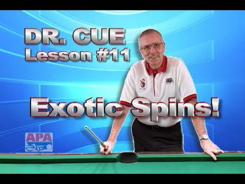 APA Dr. Cue Instruction - Dr. Cue Pool Lesson 11: Lateral (Exotic Spin) Applications!