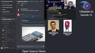 Utopian Open Source Radio Ep 14