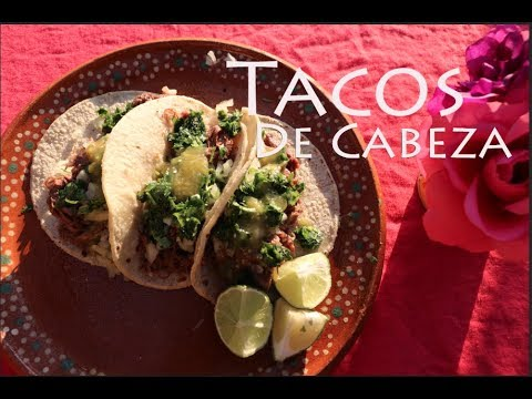 How To Make Tacos De Cabeza