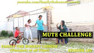 Download Marvelous Comedy - MUTE CHALLENGE (Family The Honest Comedy Episode 182)