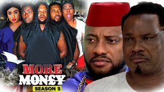 More Money Season 5 - Yul Edochie 2018 Latest Nigerian Nollywood Movie Full HD | Watch Now