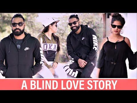 A Blind Love Story | Sanju Sehrawat | Love Story 2018 | Make A Change