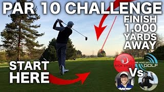 1,000 YARD PAR 10 CHALLENGE!!!! ft ME & MY GOLF, PETER FINCH & SEB ON GOLF