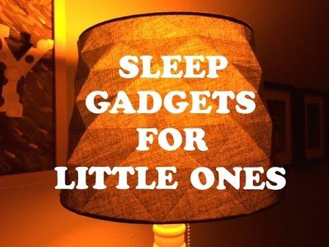 Sleep Gadgets for Babies and Kids
