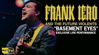 """Frank Iero and the Future Violents """"Basement Eyes"""" Exclusive Live Performance 