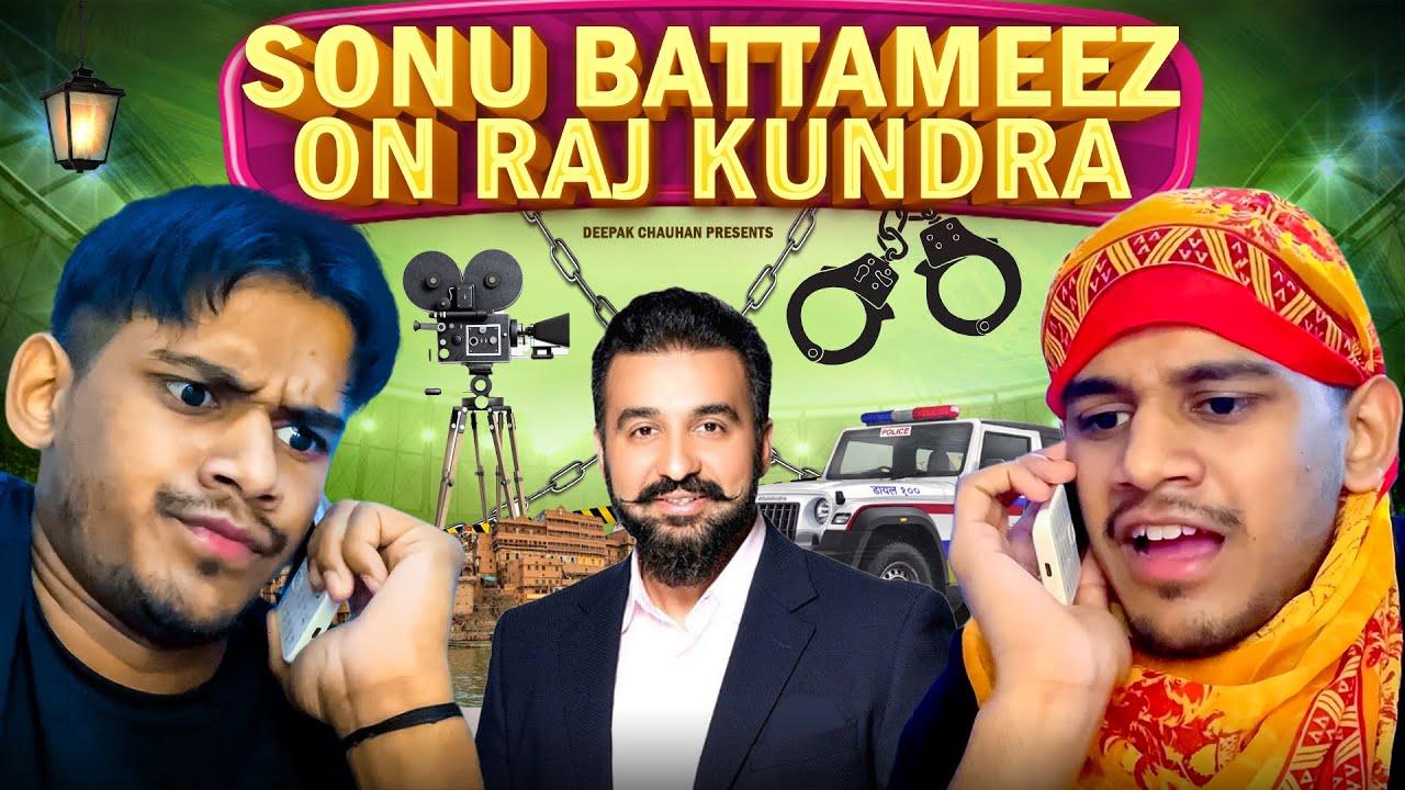 Sonu Battameez - Raj Kundra | Realhit | Deepak Chauhan