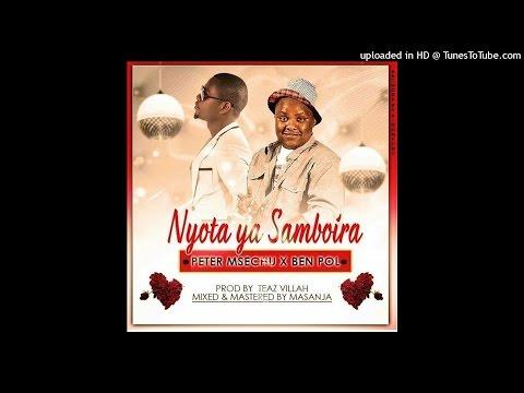 Peter Msechu Ft. Ben Pol - Nyota ya Samboira (NEW 2016)