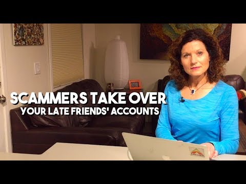 f77233babbdbe Scammers take over accounts of your friends who have passed away ...