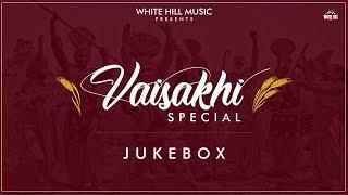 Vaisakhi Special Songs | Best Punjabi Folk Songs | Audio Jukebox | White Hill Music