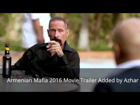 Armenian Mafia 2016 Movie Trailer