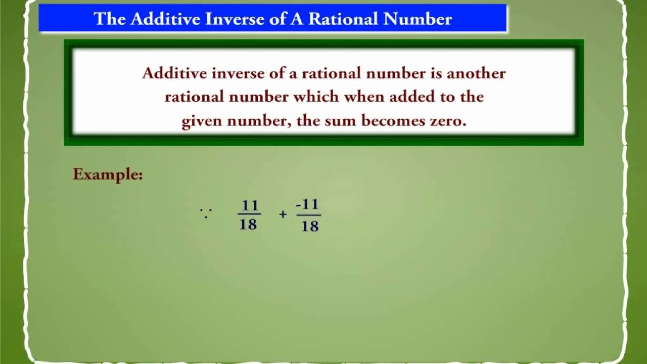 Additive Inverse Of A Rational Number Youtube
