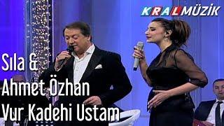 Ahmet Özhan  Sıla - Vur Kadehi Ustam
