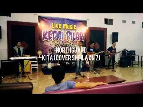North Guard Band - Kita (Cover Sheila On 7)