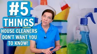 5 Things House Cleaners Don't Want You to Know