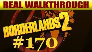 Borderlands 2 - Where Angels Fear To Tread 2 [#170]