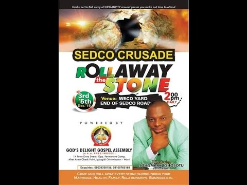 LIVE SEDCO CRUSADE LAST DAY theme: ROLL AWAY THE STONE 5/12/2015