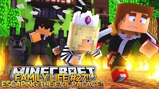 FAMILY LIFE #27 - ESCAPING THE EVIL PALACE!! - Little Donny & Baby Leah Minecraft Roleplay!