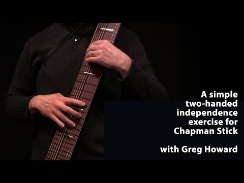 Simple Hand Independence Exercise for Chapman Stick - Greg Howard on the Railboard