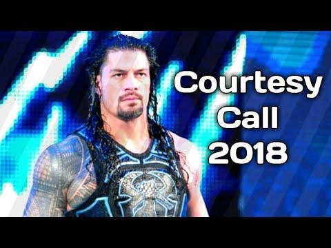 WWE Roman Reigns Tribute - Courtesy Call 2018 HD