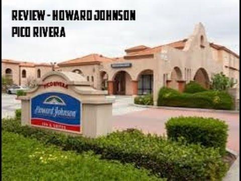 Howard Johnson  Pico Rivera - Los Angeles - Review -