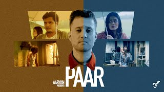 "Aaryan- ""Paar"" Official Music Video"