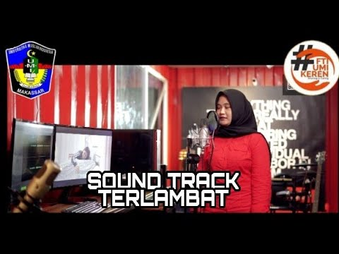 Soundtrack Film TERLAMBAT Art2tonic-Bunda (Cover By Widya Alimuddin)