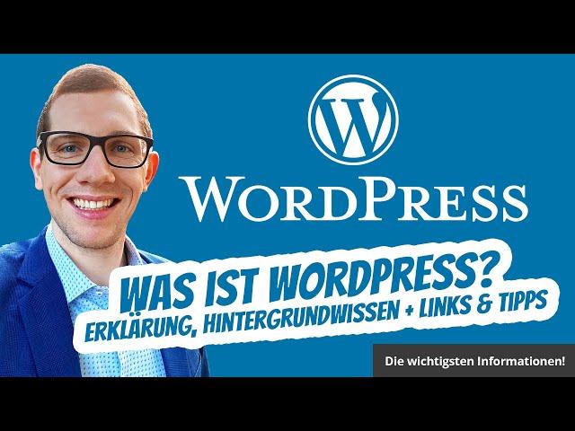 Was ist WordPress? ✅ Erklärung, Hintergrundwissen + Links & Tipps