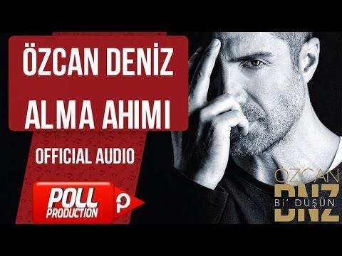 Özcan Deniz - Alma Ahımı - ( Official Audio )