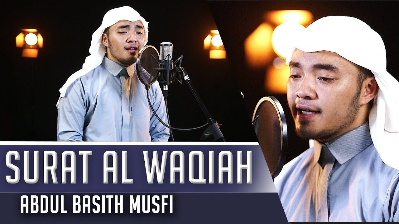 Download MUROTAL MERDU Abdul Basith Musfi Surat Al Waqiah