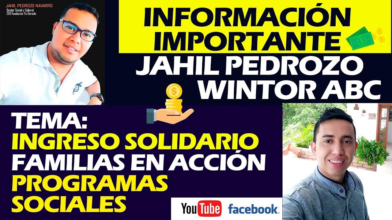 Download 🚩Información Importante de Ingreso Solidario y Familias En Acción   Jahil P. - Wintor ABC