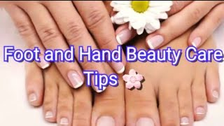 Foot and Hand Beauty Care Tips || #TipsForYou